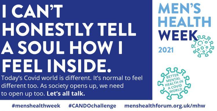 'I can't honestly tell a soul how I feel inside' & Men's Health Week logo
