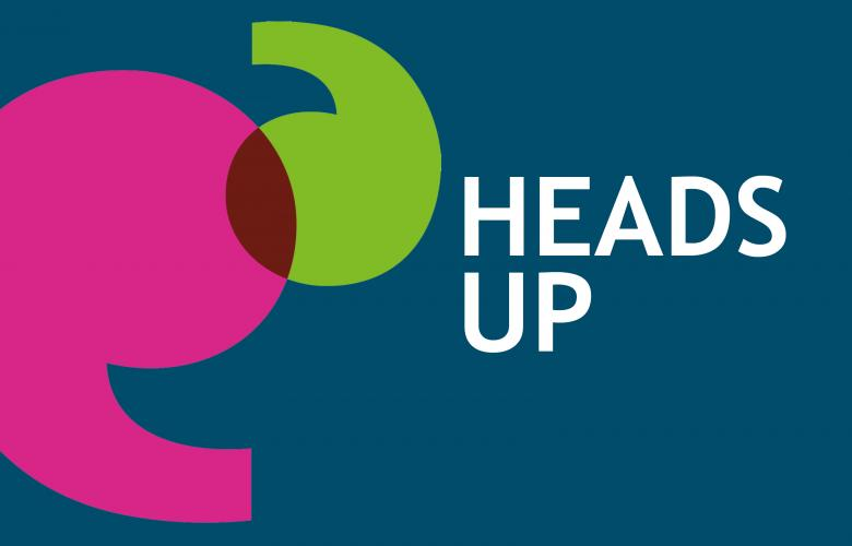 Heads Up Newsletter graphic